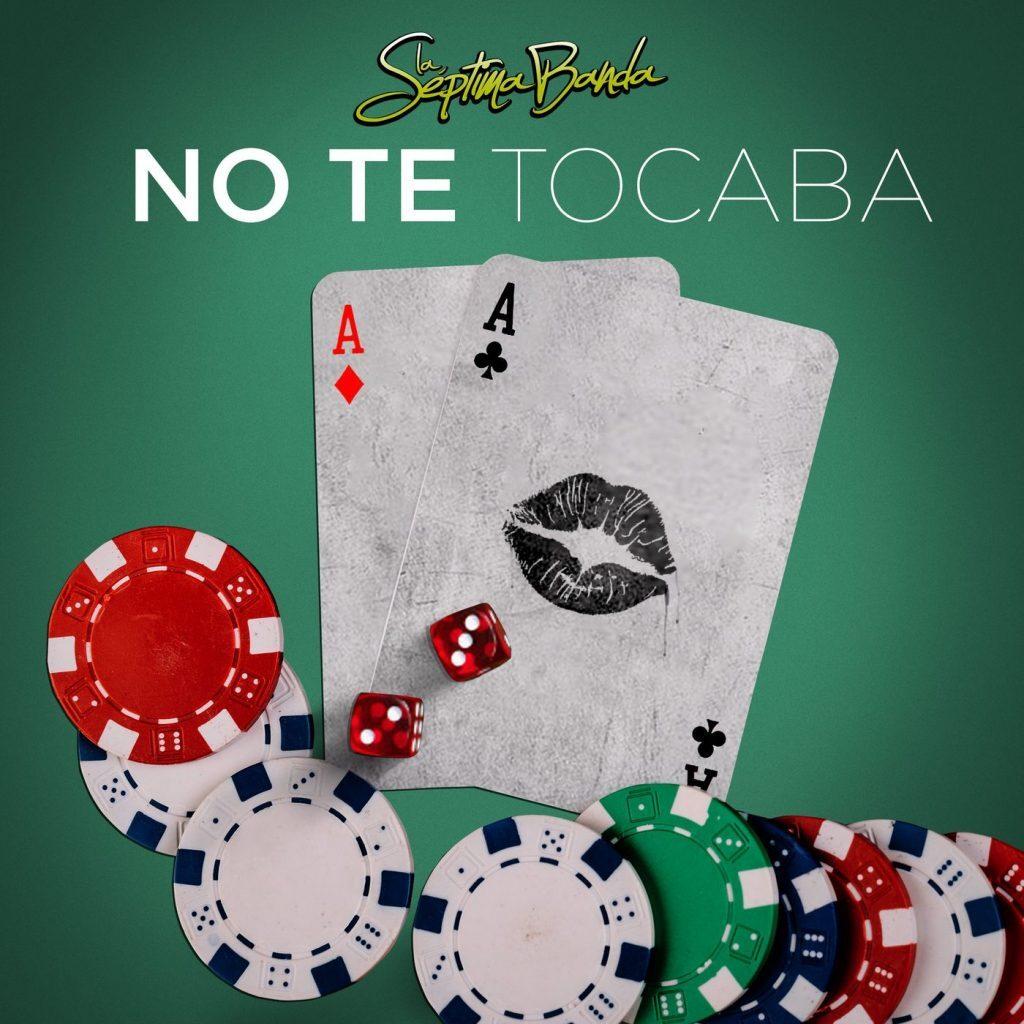 La Septima Banda – No Te Tocaba (Single 2020)