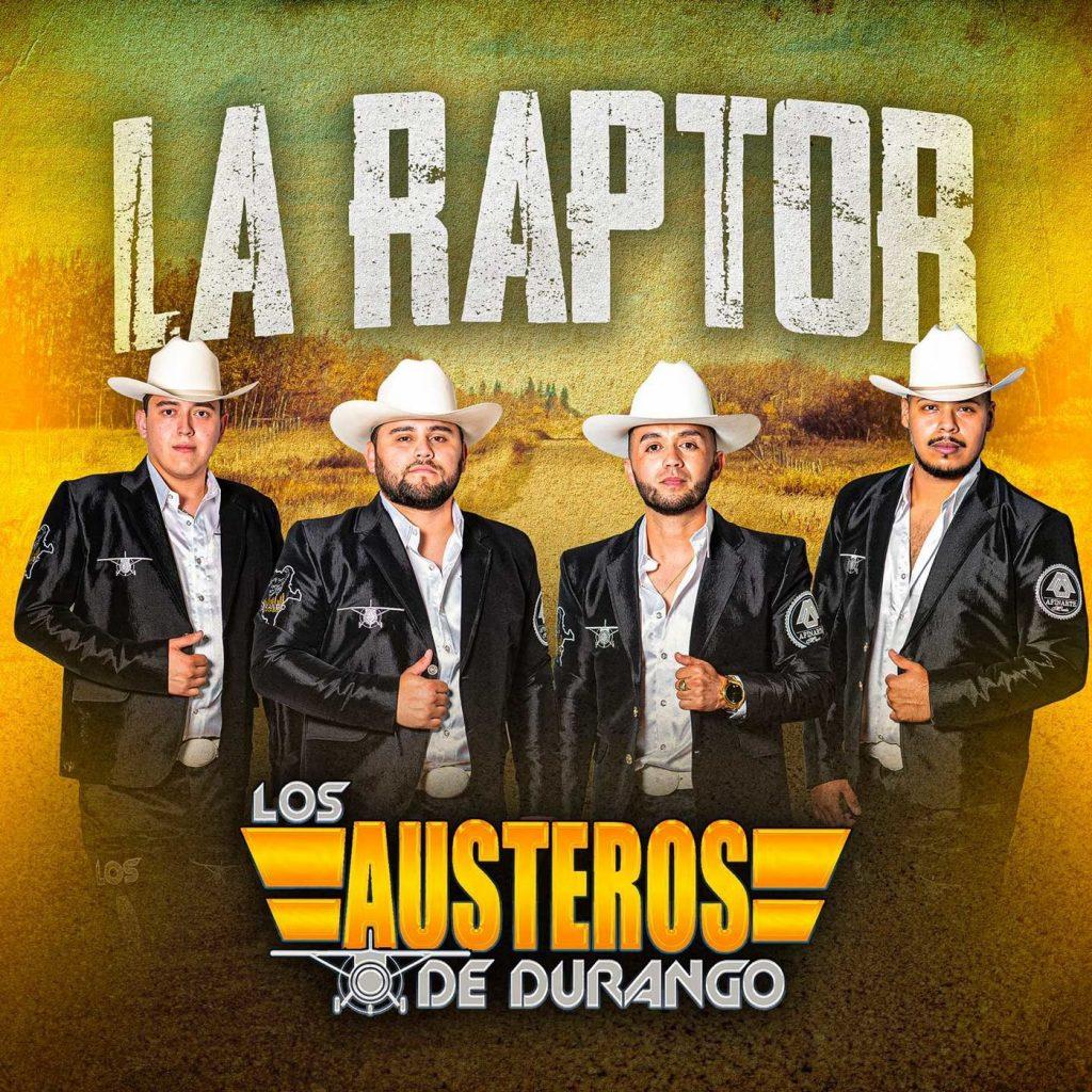 Los Austeros De Durango – La Raptor (Single 2020)
