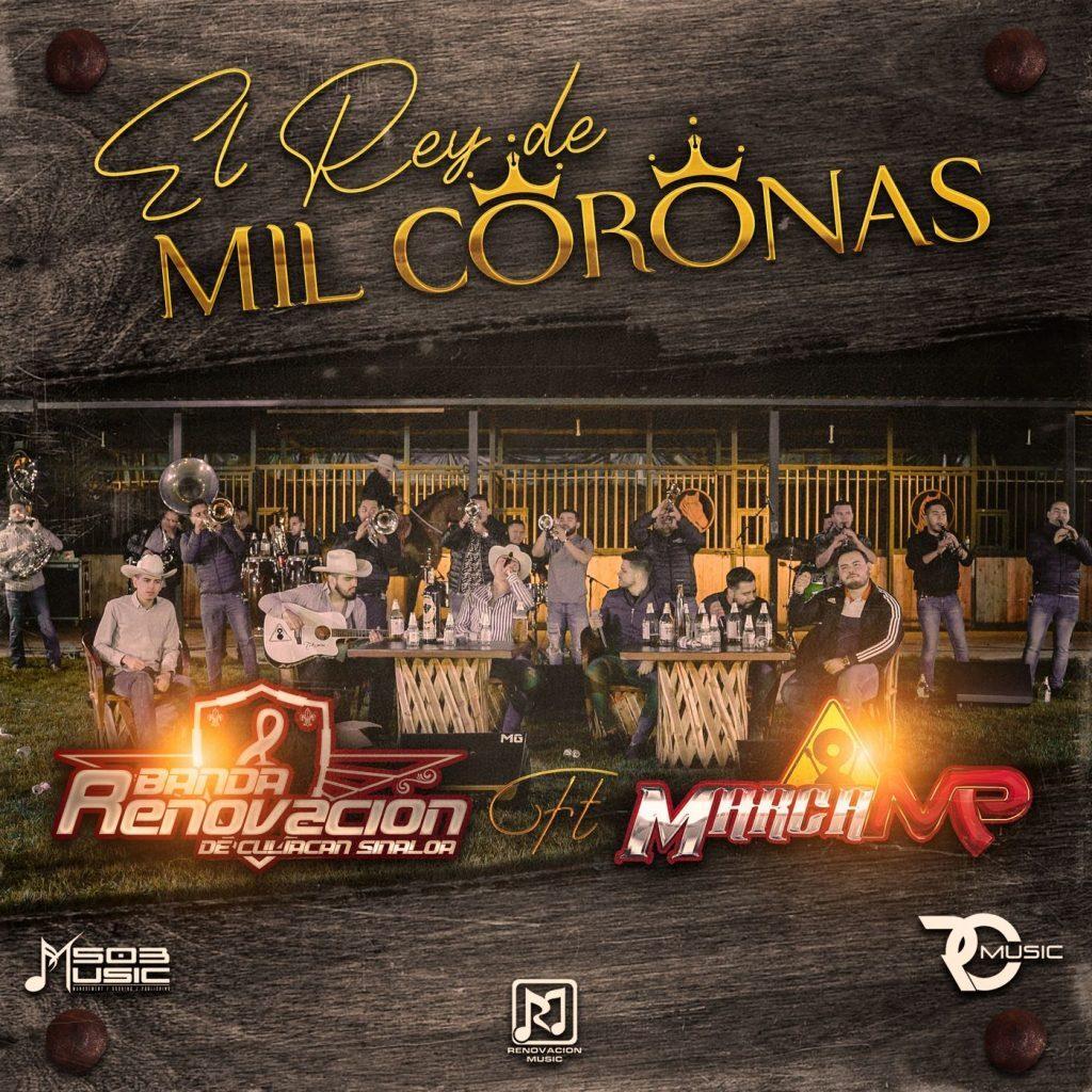 Banda Renovacion – El Rey De Mil Coronas (Feat. Marca MP) (Single 2020)