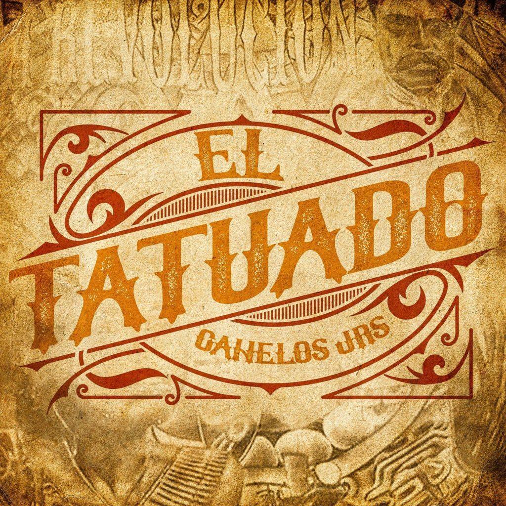 Canelos Jrs – El Tatuado (Single 2020)