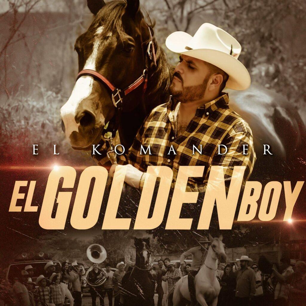 El Komander – El Golden Boy (Single 2020)