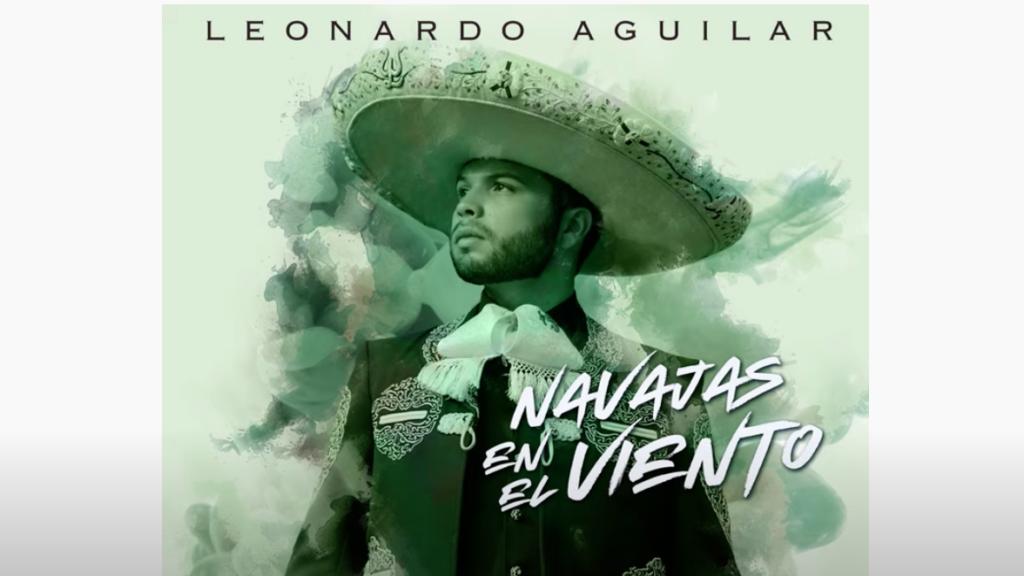 Leonardo Aguilar estrena nuevo sencillo titulado Navajas en el viento