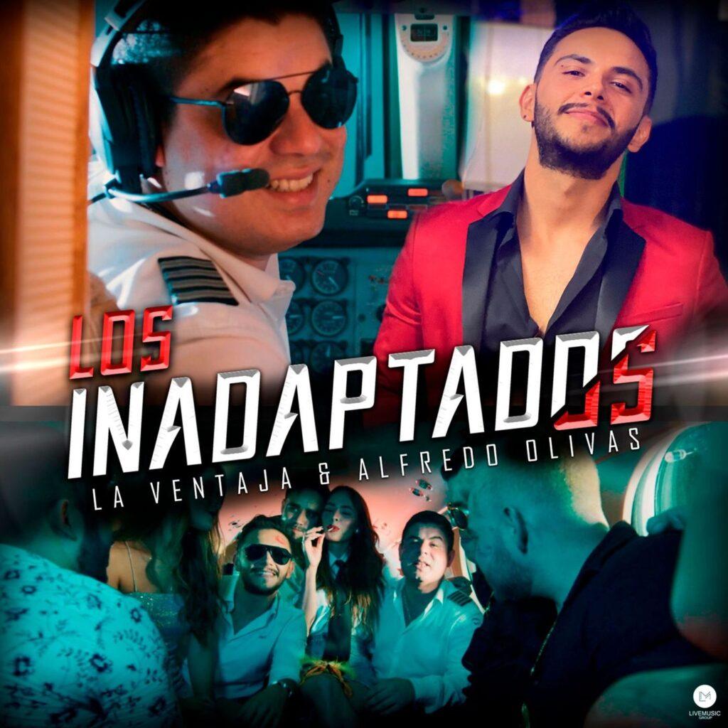 La Ventaja – Los Inadaptados (Feat. Alfredo Olivas) (Single 2020)