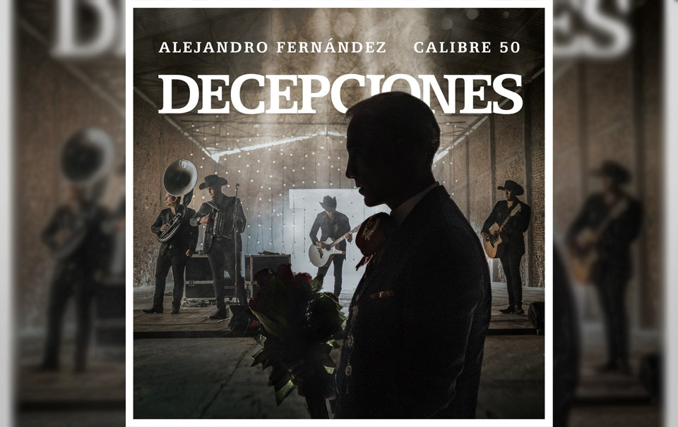 Alejandro Fernández y Calibre 50 por fin estrenan su colaboración