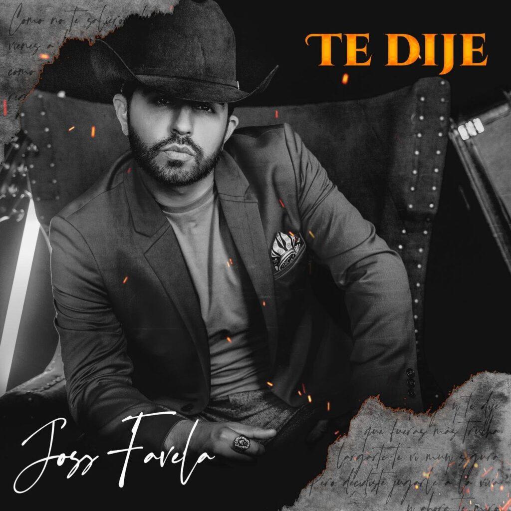 Joss Favela – Te Dije (Single 2020)