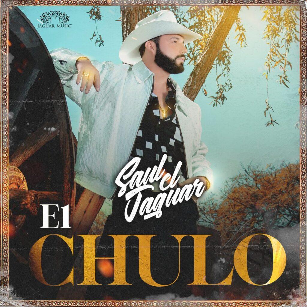 Saul «El Jaguar» Alarcón – El Chulo (Single 2020)