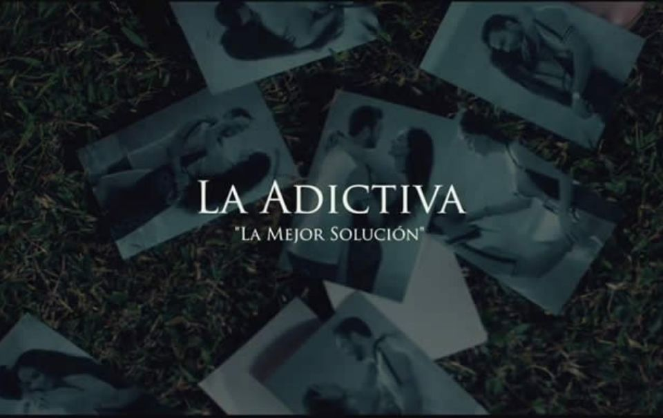 """""""La Adictiva"""" te da """"La Mejor Solución"""" para terminar una relación"""